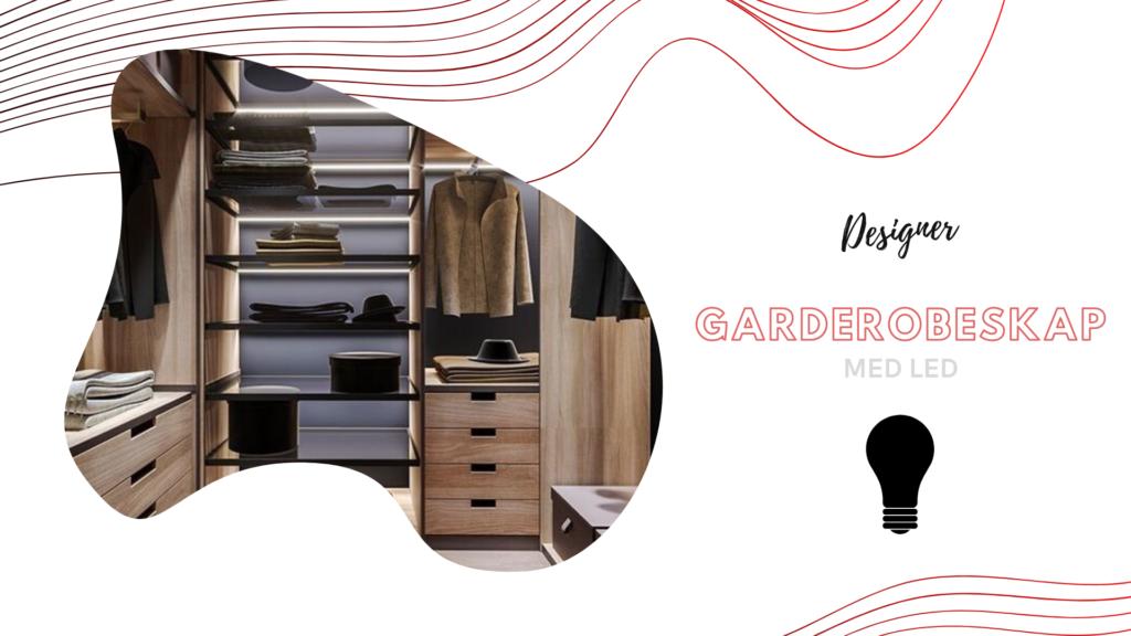 Designer garderobeskap med led